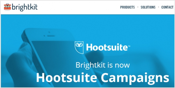 Hootsuite acquired Brightkit and launched Hootsuite Campaigns