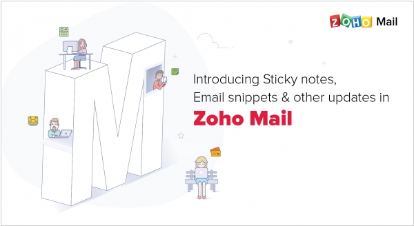 Zoho Mail gets Sticky notes, Email snippets